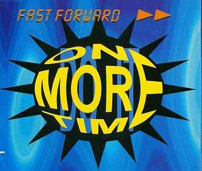 Fast Forward - 00 - One More Time.JPG