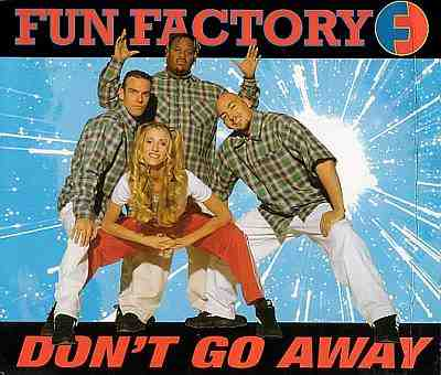 Fun Factory - 00 - Dont Go Away.jpg