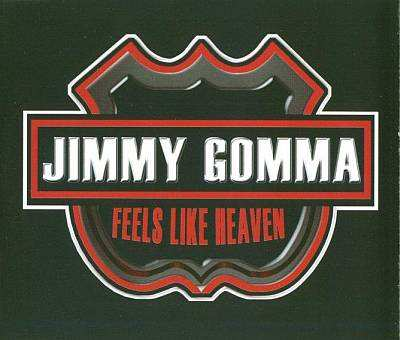 Jimmy Gomma - 00 - Feels Like Heaven.jpg
