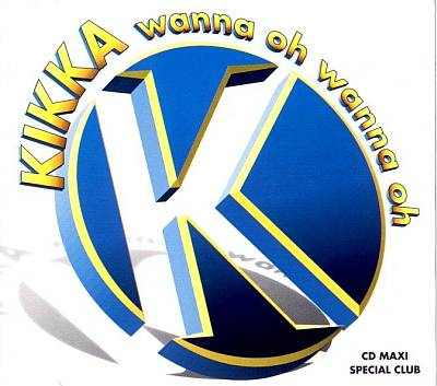 Kikka - 00 - Wanna Oh Wanna Oh.jpg