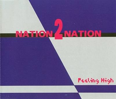 Nation 2 Nation - Feeling high.jpg