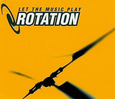 Rotation - 00 - Let The Music Play CDM.jpg