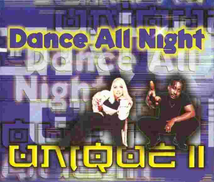Unique II - 00 -  Dance All Night.jpg