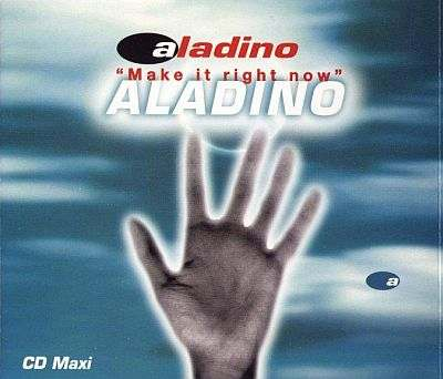 aladino - 00 - make it right now.jpg