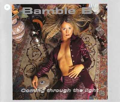 bamble_b-coming_through_the_light.jpg