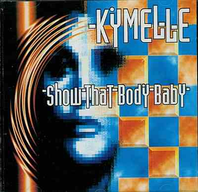 kymelle -00- show that body baby.jpg