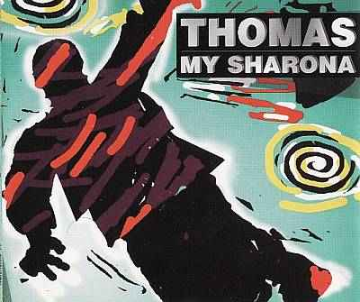 thomas - 00 - my sharona cdm.jpg